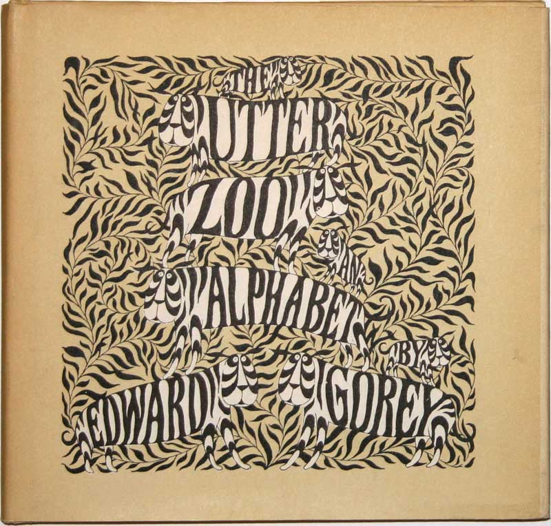 Edward Gorey - The Utter Zoo