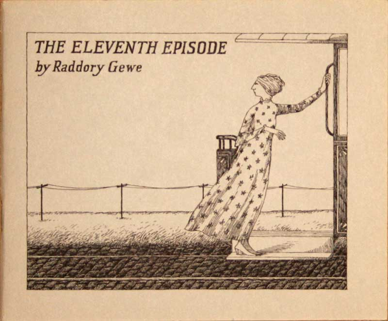 Edward Gorey - The Eleventh                     Episode