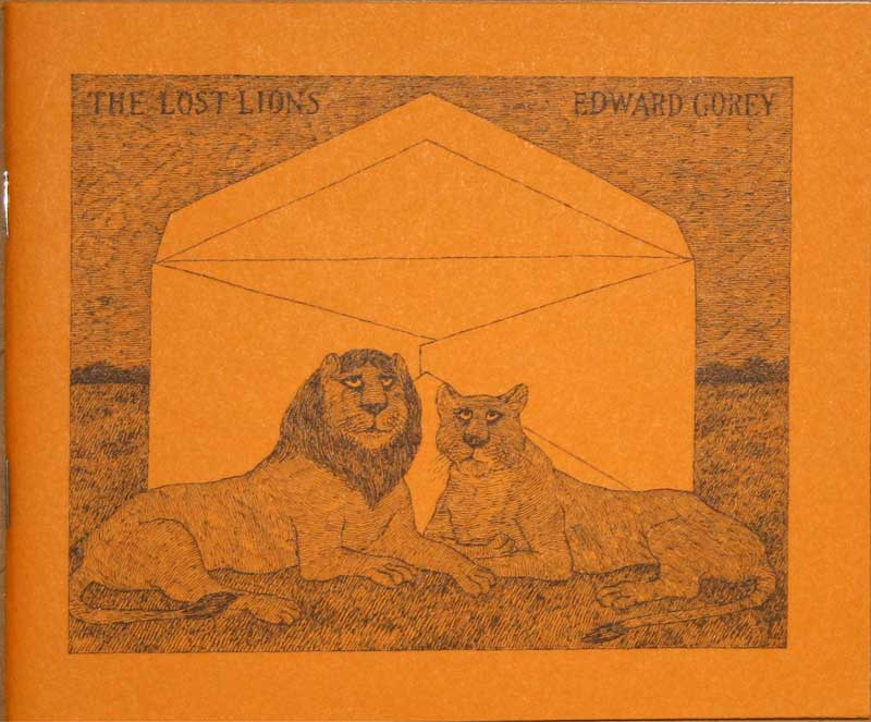 Edward Gorey - The Lost                     Lions